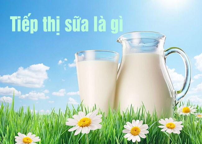 Tiếp thị sữa là gì