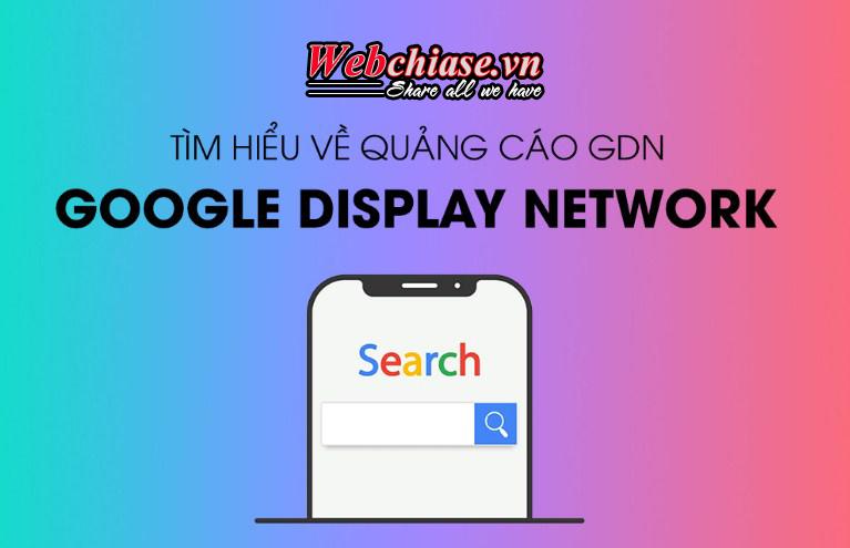 Google Display Network là gì ?
