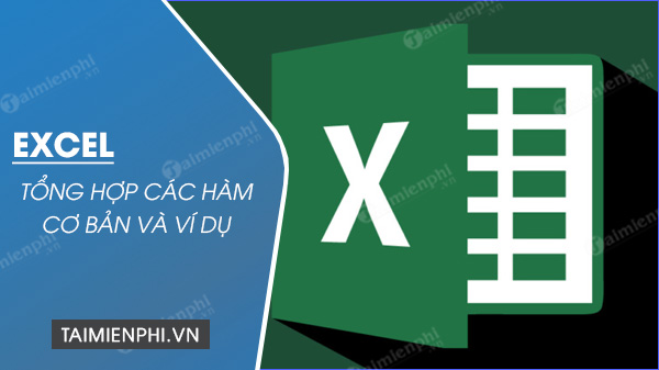 [taimienphi.vn] hàm chủ công excel, hàm thông dụng trong excel, sum, count, if, left, av